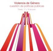 Encuentro Violencia de género: Una cuestión de políticas públicas