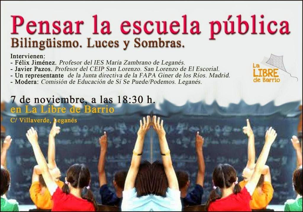 Pensar la Escuela Pública. Debate sobre el bilingüismo.