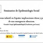 """""""La pobreza infantil en España: implicaciones éticas y prácticas de una emergencia silenciosa"""". Seminario Epi social ENS el 27 enero"""