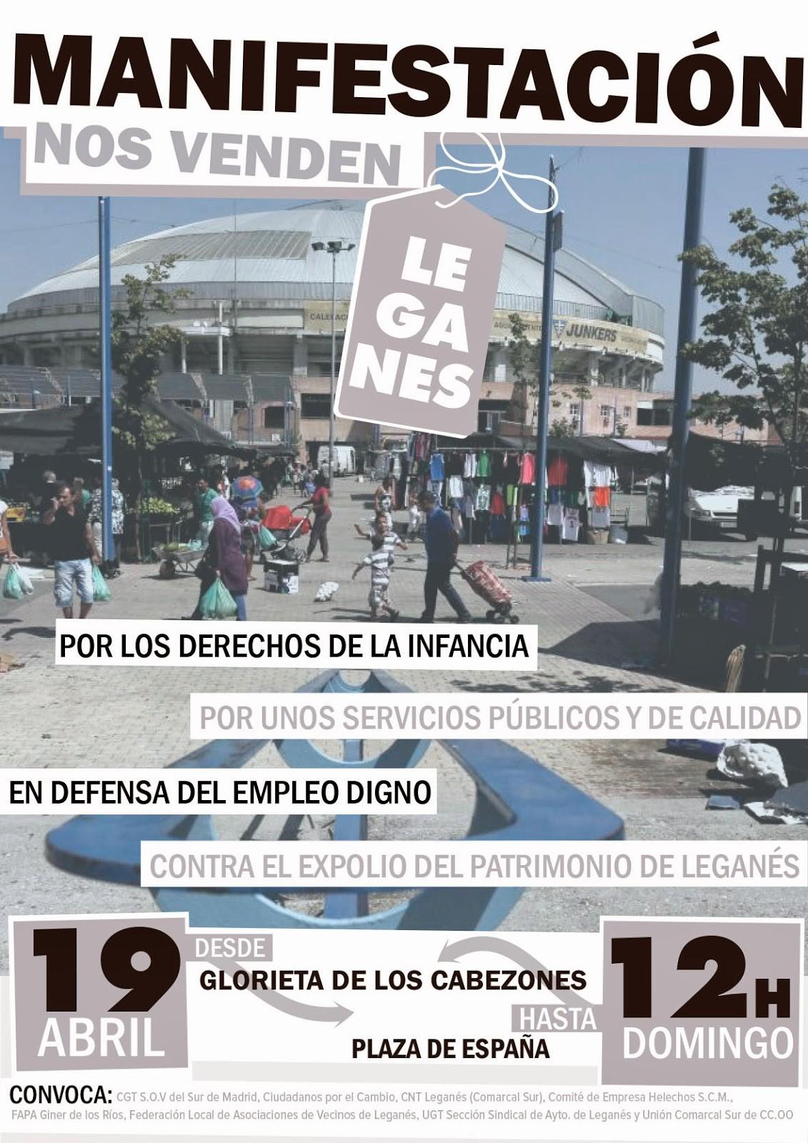 """Manifestación el 19 de abril a las 12:00h, """"Nos venden Leganés"""""""