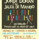 Nuevo Single de Jorge Durán y su Jalea de Mambo. Presentación en directo 30 y 31 octubre. Populart Café (Madrid)