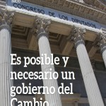 Manifiesto ES POSIBLE Y NECESARIO UN GOBIERNO DEL CAMBIO: REPETIR LAS ELECCIONES NO ES SOLUCIÓN.