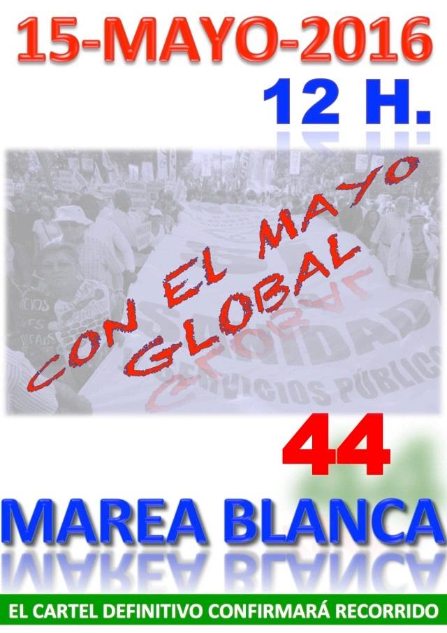 44 MAREA BLANCA CON EL MAYO GLOBAL